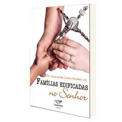Livro Famílias Edificadas no Senhor