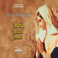 Livro Terço Milagroso Maria, Passa na Frente