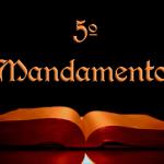 O quinto mandamento não matar