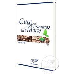 cura_dos_traumas_da_morte