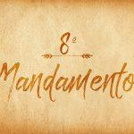 Oitavo mandamento: não levantar falso testemunho