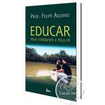 como_educar_pela_conquista_e_pela_fe