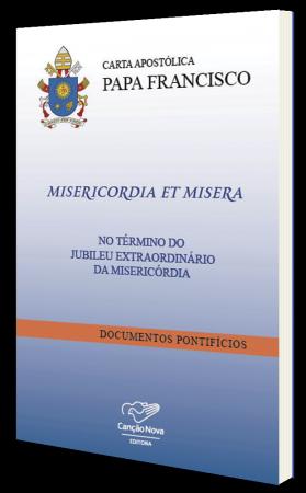 Carta Apostólica Misericórdia et Misera