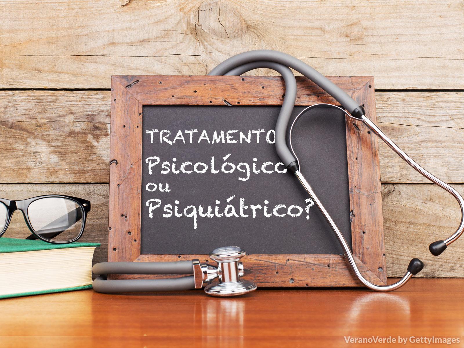 Qual a diferença entre os tratamentos psicológico e psiquiátrico?