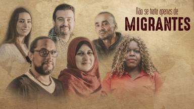 Não se trata apenas de migrantes