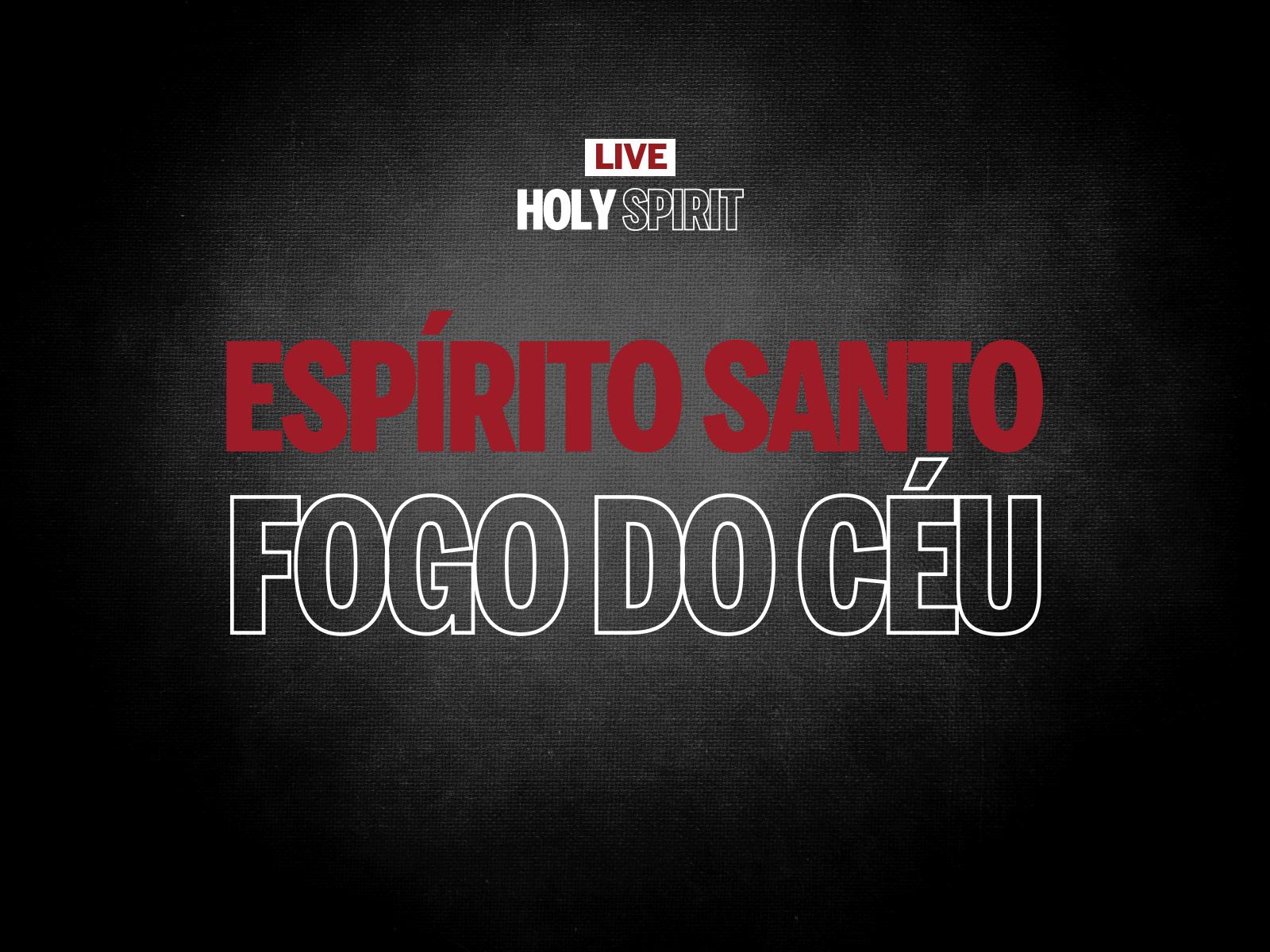 live3_espiritosanto_fogodoceu