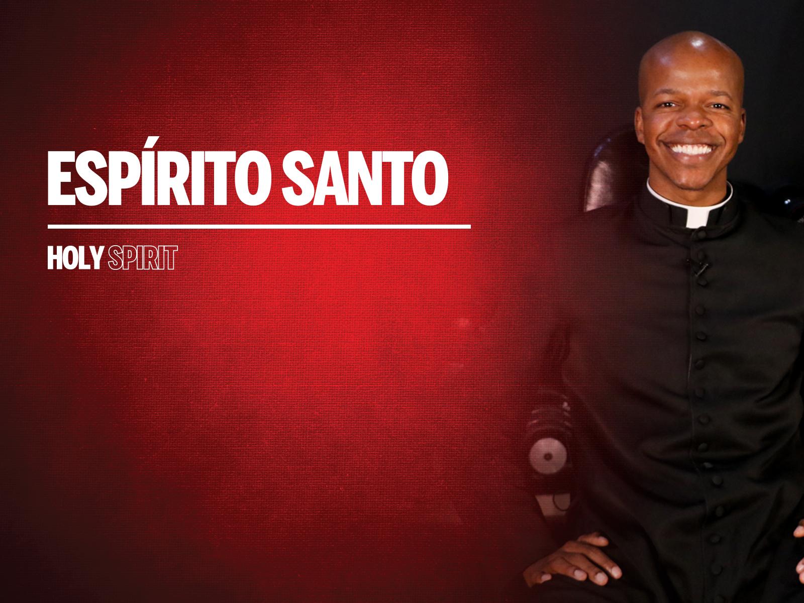 quem e o espirito santo