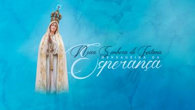 9° dia da Novena a Nossa Senhora de Fátima