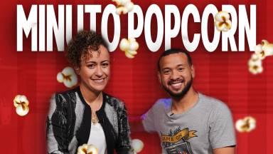 Minuto Popcorn com Guilherme Christóvão #50