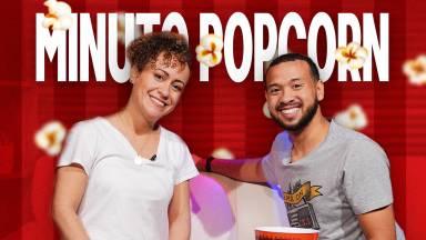 Minuto Popcorn com Guilherme Christóvão #51