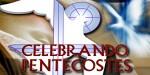 Celebrando Pentecostes