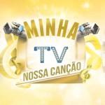 Programa dá abertura ao 'Minha TV, Nossa Canção'