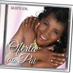 Gildete Leal faz show de lançamento do seu primeiro CD
