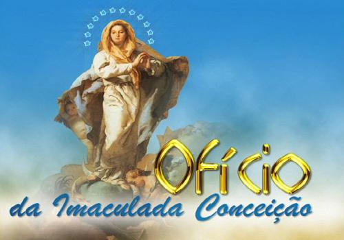 OFICIO DA IMACULADA CONCEICAO