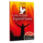 Livro a Vida no Poder do Espírito Santo