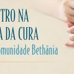 Comunidade Bethânia e Canção Nova Na trilha da Cura