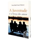 Livro A Juventude e a Força do Amor
