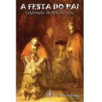 Livro A Festa do Pai - Celebração da Misericórdia