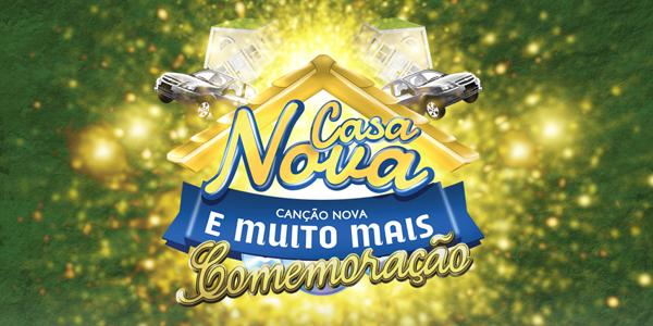 Participe do último mês da promoção 'Casa Nova Canção Nova'