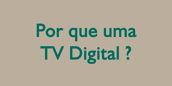 por que uma tv digital