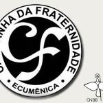 Campanha da Fraternidade 2016 ecumênica e ambiental