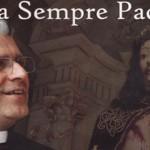 Sacerdote testemunha história de amor ao serviço de Deus
