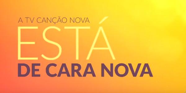 Novidade TV Canção Nova ganha uma nova identidade visual