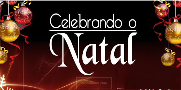 Programação especial de natla na TV Canção Nova