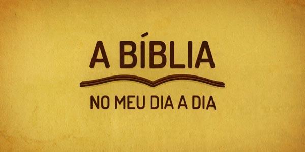 A Bíblia no meu dia a dia - I Timóteo 6,11-21 - 22/05/2017