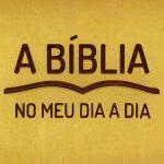 A Bíblia no meu dia a dia - I Coríntios 13 - 14/08/2017
