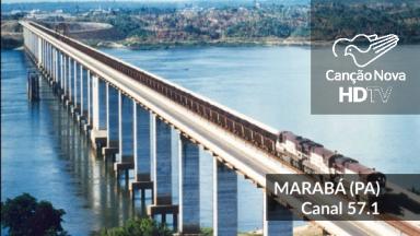 A digitalização da TV Canção Nova chega ao norte do país, na cidade de Marabá.