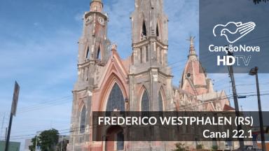 A TV Canção Nova agora é digital em Frederico Westphalen