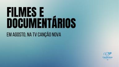 Filmes e documentários no mês vocacional