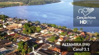 Altamira/PA recebe o canal digital 3.1 da TV Canção Nova