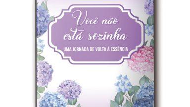 """Editora Canção Nova traz o lançamento """"Você não está sozinha"""", de Dijanira Silva"""