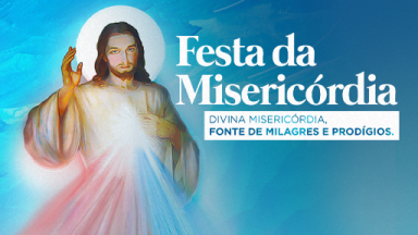 Canção Nova tem celebrações pela Festa da Misericórdianeste domingo (11/04)