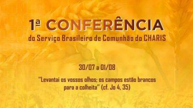 Canção Nova sediará 1ª Conferência do Serviço Brasileiro de Comunhão do CHARIS