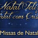 Missa de Natal no Santuário do Pai das Misericórdias