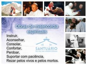 Obras de misericordia espirituais - Santuário