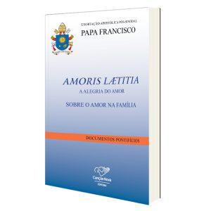 Adquira a Exortação Apostólica Pós-Sinodal Amoris Laetitia - Sobre O Amor Na Família, em www.loja.cancaonova.com