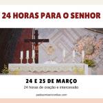 24 Horas para o Senhor: tempo forte de oração na Quaresma