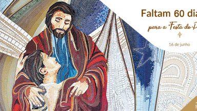 Faltam 60 dias para a Festa do Pai das Misericórdias