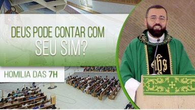 Deus pode contar com seu sim ? - Padre Edilberto Carvalho (14/06/2020)