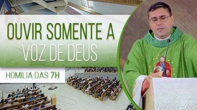 Ouvir somente a voz de Deus - Padre Leandro Couto (10/06/2020)