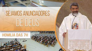 Sejamos anunciadores de Deus - Padre Evandro Lima (06/08/2020)