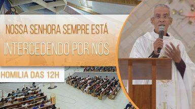 Nossa Senhora sempre está intercedendo por nós - Padre Vagner Baia (05/08/2020)