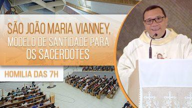 Homilia da Santa Missa desta terça-feira, dia 04 de agosto