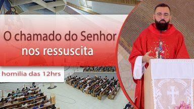 O chamado do Senhor nos ressuscita - Padre Edilberto Carvalho (21/09/2020)
