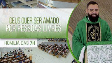 Deus quer ser amado por pessoas livres - Padre Edilberto Carvalho (27/09/2020)