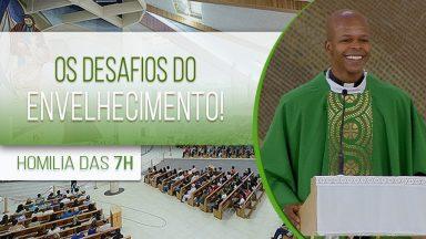 Os desafios do envelhecimento! - Padre Edison de Oliveira (26/09/2020)